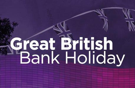Great British Bank Holiday